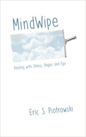 MindWipe: Dealing with Stress, Anger, and Ego