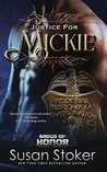 Justice for Mickie by Susan Stoker