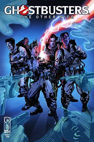 Ghostbusters: The Other Side Issue #1