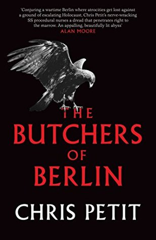 The Butchers of Berlin : Chris Petit