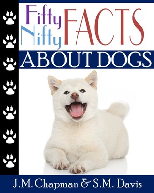 Fifty Nifty Facts about Dogs