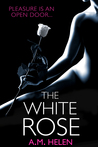 The White Rose (Rose Series, #2)