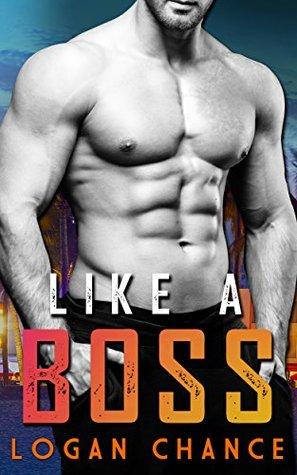 Like a Boss by Logan Chance