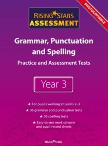 Rising Stars Assessment Grammar, Punctuation and Spelling Tests Year 3
