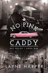 No Pink Caddy (ACE, #1)