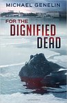 For the Dignified Dead (Commander Jana Matinova, #5)