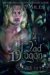 Her Mad Dragon by Julia Mills