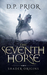 The Seventh Horse by D.P. Prior
