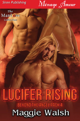 Lucifer Rising (Beyond the Angel Pack, #4)