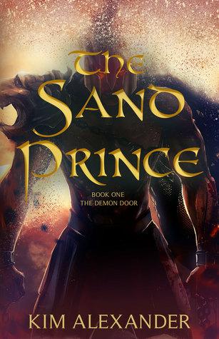 31116178 & The Sand Prince (The Demon Door #1) by Kim Alexander