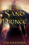 The Sand Prince (The Demon Door, #1)