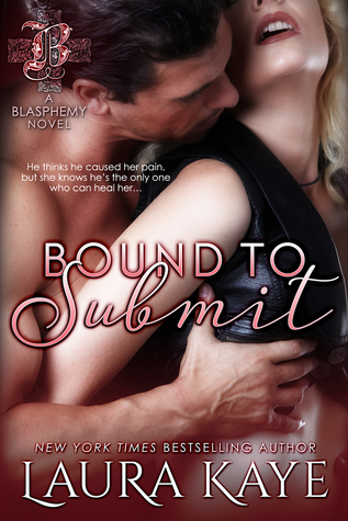 Bound to Submit (Blasphemy, #1)