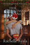 Her Christmas Chance (A Christmas Creek Romance, #2)