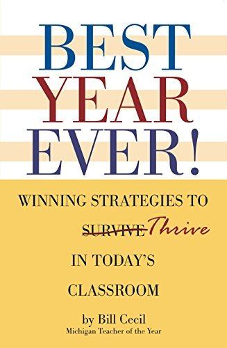 Best Year Ever! Winning Strategies To Thrive In Today's Classroom