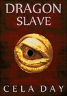 Dragon Slave (From the Annals of the Dragon Slayer Book 1)