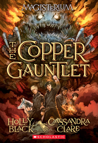 The Copper Gauntlet by Holly Black