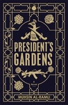The President's Gardens by Muhsin Al-Ramli