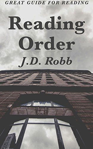 Reading Order: J.D. Robb: In Death Series by JD Robb in Chronological Order