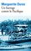 Un barrage contre le Pacifique by Marguerite Duras