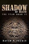 Shadow of Death (The Team #4)