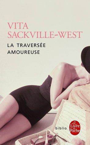 La traversée amoureuse by Vita Sackville-West