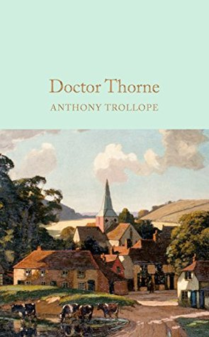 Doctor Thorne (Macmillan Collector's Library Book 76)