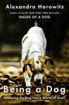 Being a Dog: Foll...