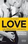 Love. Un pensiero infinito by L.A. Casey