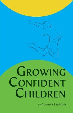 Growing Confident Children