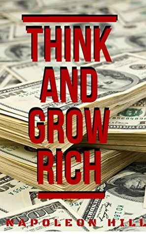 Think and Grow Rich (Motivational Books)