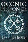 The Oconic Prison (Oconic Stories Book 1)