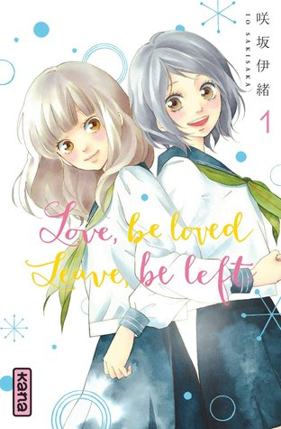 Love, Be loved, Leave, Be left (Omoi, Omoware, Furi, Furare 1)