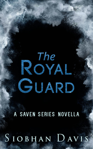 The Royal Guard (Saven #5.3)