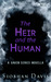 The Heir and the Human (Saven #4.1)