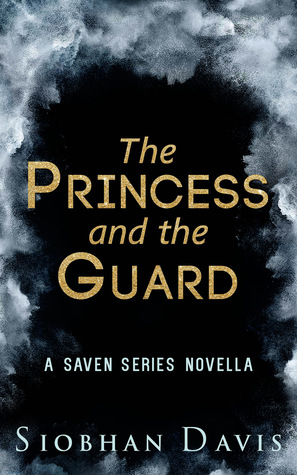 The Princess and the Guard (Saven #4.2)