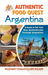 Authentic Food Quest Argentina by Rosemary Kimani