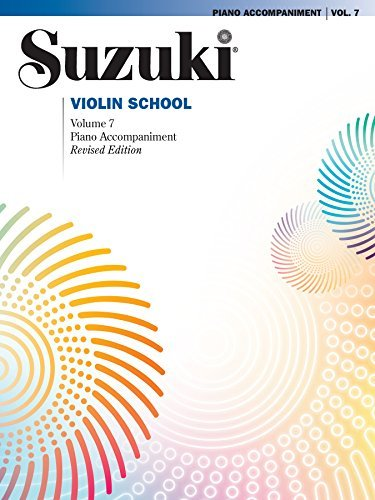 Suzuki Violin School - Volume 7 (Revised): Piano Accompaniment (Violin)