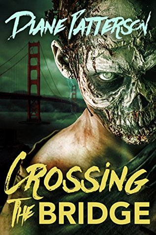 crossing-the-bridge-zombies-of-the-bay-area-book-2