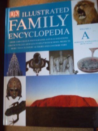 Illustrated Family Encyclopedia [Hardcover] by dorling kindersley
