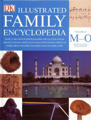 The Dorling Kindersley Illustrated Family Encyclopedia Volume 10 M-O: Monet, Claude to Ocean Wildlife