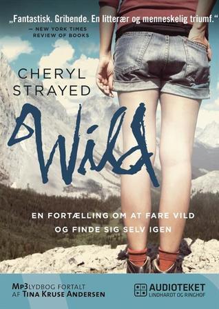 WILD - en fortælling om at fare vild og finde sig selv igen