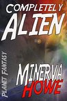 Completely Alien (Planet Fantasy Book 1)