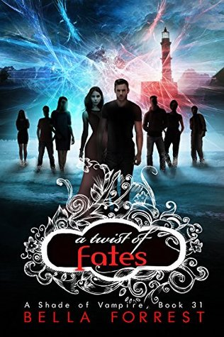 A Twist of Fates (A Shade of Vampire, #31)