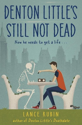 Denton Little's Still Not Dead (Denton Little #2)