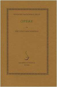 Edizione Nazionale Delle Opere Di Niccolo Machiavelli