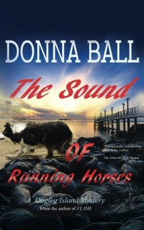 The Sound of Running Horses (Dogleg Island Mystery) by ... - photo#46