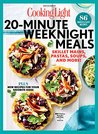 COOKING LIGHT 20 Minute Weeknight Meals: 86 Quick & Easy Recipes