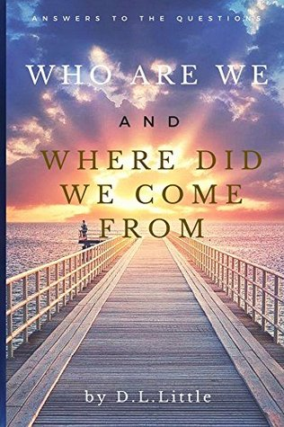 Who are we: Where do we come from