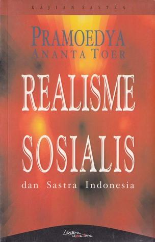 Realisme Sosialis dan Sastra Indonesia