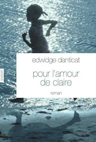 Pour l'amour de Claire: Traduit de l'anglais (Etats-Unis) par Simone Arous